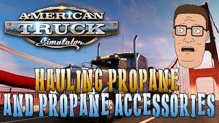HAULING PROPANE AND PROPANE ACCESSORIES | American Truck Simulator Livestream (1080p 60fps)