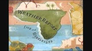 Weather Report (Live) - Cucumber Slumber