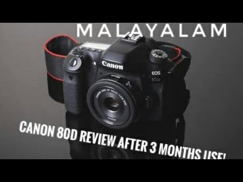 Canon 80D review after 3 months of use (MALAYALAM)