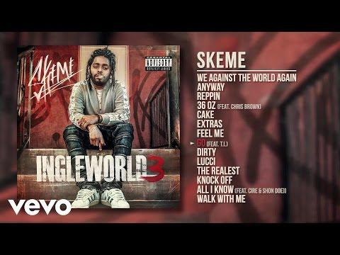 Skeme - Go (Audio) ft. T.I.