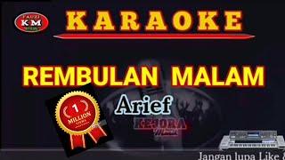 REMBULAN MALAM -Arief (Karaoke/Lirik) KN7000