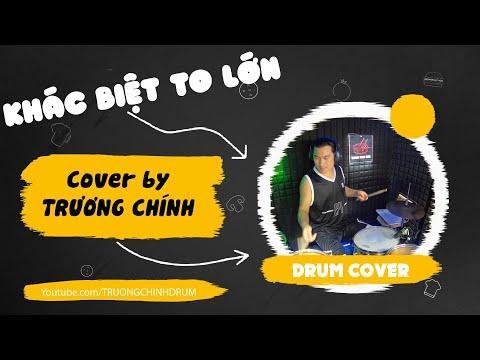 KHÁC BIỆT TO LỚN   TRỊNH THĂNG BÌNH x LIZ KIM CƯƠNG   Drum cover by TRUONG CHINH