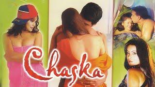 चस्का - एक लत फूल मूवी (HD) - हिंदी रोमांटिक मूवी - बॉलीवुड रोमांटिक मूवी - Chaska An Addiction