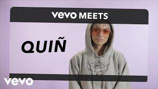 Quiñ - Vevo Meets: Quiñ