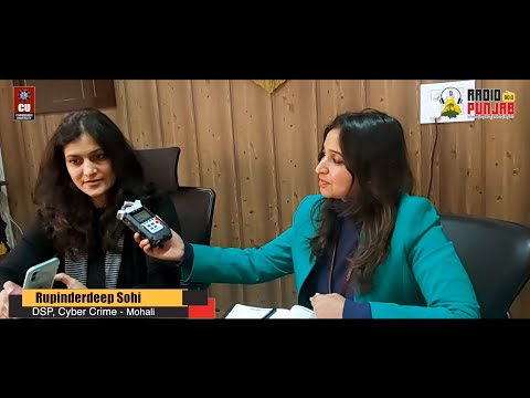 DSP Cyber Rupinder Deep Sohi talking about Chandigarh university initiative Radio Punjab 90.0