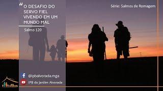 Culto Matutino 11/04/2021- O desafio do servo fiel vivendo em um mundo mal: Rev. Alessandro Capelari