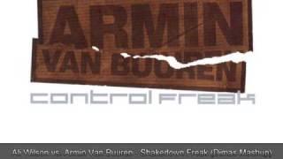 Ali Wilson vs. Armin Van Buuren - Shakedown Freak (Dimas Mashup)