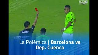 La polémica: Barcelona vs Dep. Cuenca