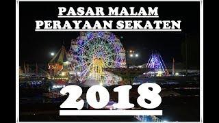 PASAR MALAM PERAYAAN SEKATEN YOGYAKARTA JOGJA  2018