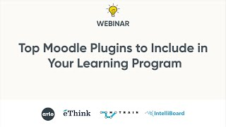 Top Moodle Plugins to Include in Your Learning Program