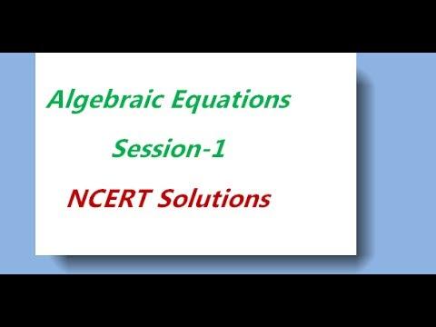 Mathematics video lectures  Algebraic Equations Session 1