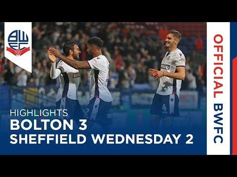 HIGHLIGHTS | Bolton 3-2 Sheffield Wednesday