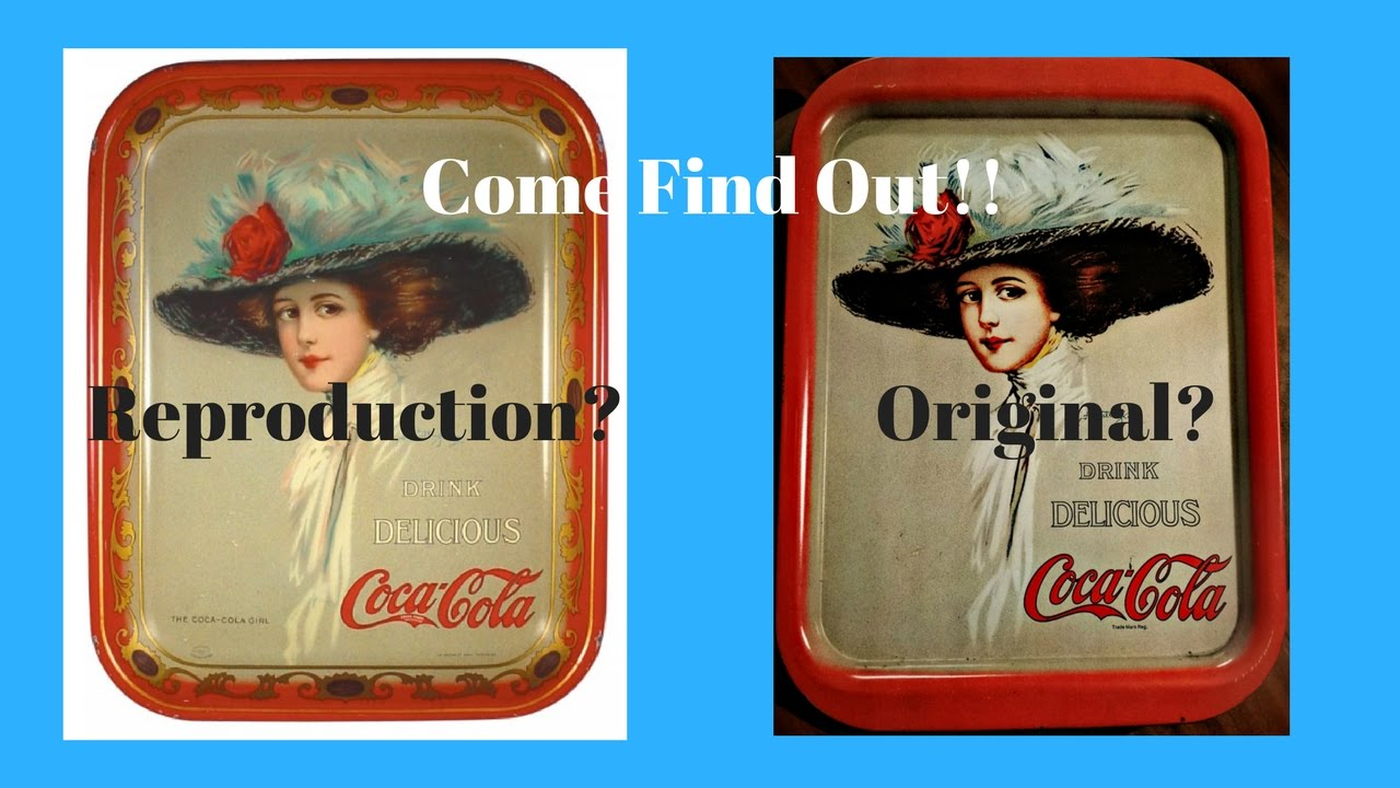 Identifying Vintage Coca Cola Trays vs  Reproductions