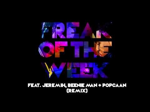 Krept & Konan - Freak Of The Week (Remix) [feat. Jeremih, Beenie Man & Popcaan]