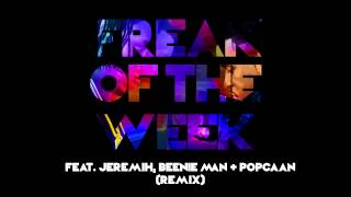 Krept & Konan - Freak Of The Week (Remix) [feat. Jeremih, Beenie Man & Popcaan]