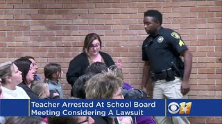 Teacher Arrested At School Board Meeting Says Lawsuit Seems Likely