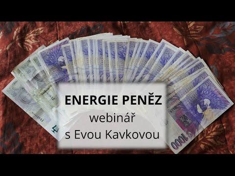 Webinář s Evou Kavkovou: Co má co dělat energie peněz s naší energií sebepřijetí?