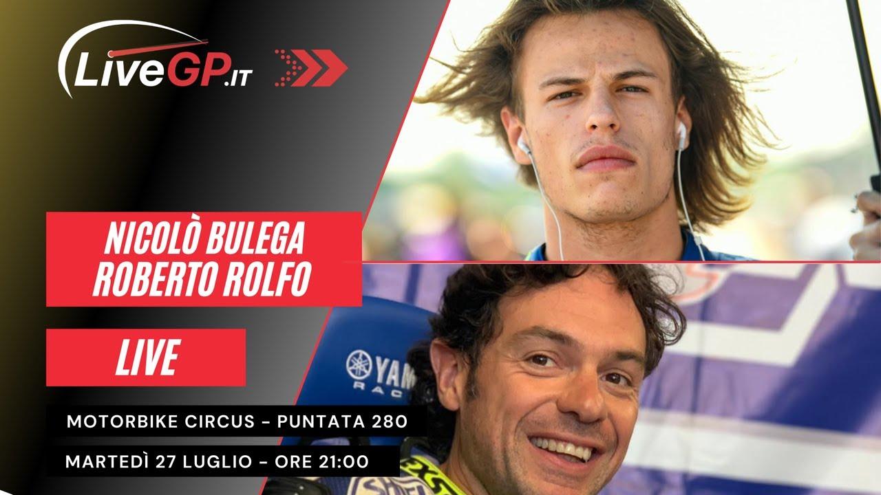LIVE con Nicolò Bulega e Roberto Rolfo   Motorbike Circus - Puntata 280