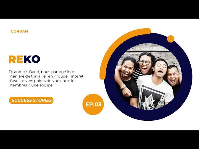 Success Stories Episode 3 - REKO / Fy & His Band