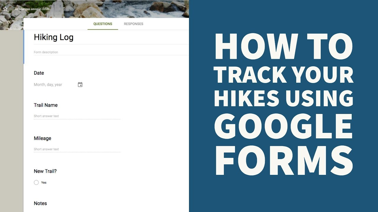 How to keep track of your hikes using Google Forms