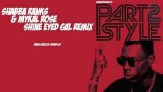 Shabba Ranks & Mykal Rose - Shine Eyed Gal - Remix - Run up the World
