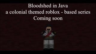 [Traliler] Bloodshed in Java, a roblox mini series