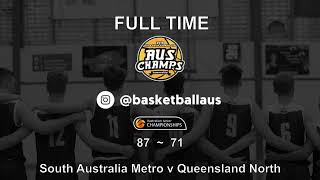 AusChamps U18  - Game 83 - Men Quarter Final - South Australia Metro v Queensland North