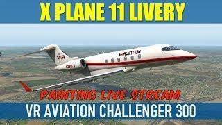 X Plane 11 Challenger 300 VR Aviation FSE Group Custom Livery Design