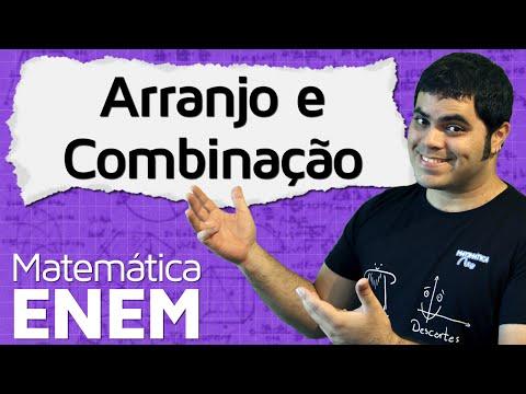 Arranjo E Combinação (Análise Combinatória) | Matemática Do ENEM