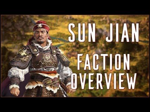 SUN JIAN FACTION OVERVIEW - Total War: Three Kingdoms! - YouTube