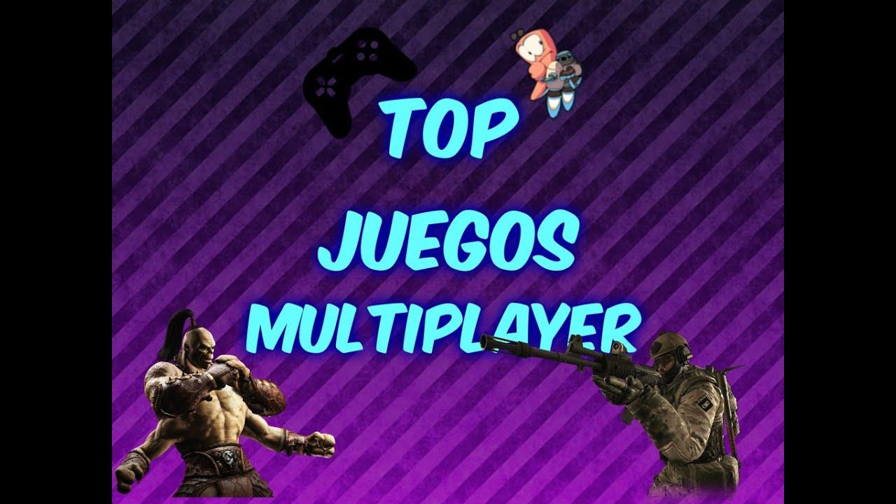 Top 10 Juegos Multijugador Para Jugar Con Amigos Youtube