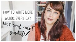 How To Write MORE WORDS Every Day + FREE DOWNLOAD: KM's Word Count Snowball