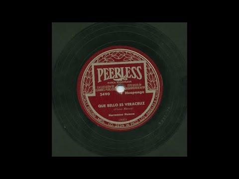 Hermanos Huesca - Que Bello Es Veracruz - Peerless 2490