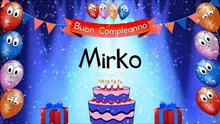 Tanti auguri di buon compleanno Mirko!