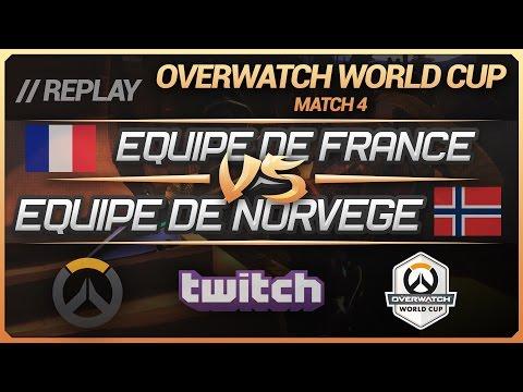 Overwatch World Cup : France vs Norvege (Match 4 - Groupe C) [FR]