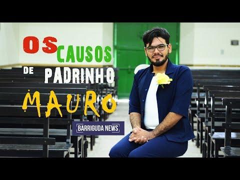 OS CAUSOS DE PADRINHO MAURO