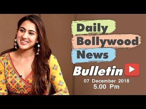 Latest Hindi Entertainment News From Bollywood | Sara Ali Khan | 07 December 2018 | 5:00 PM