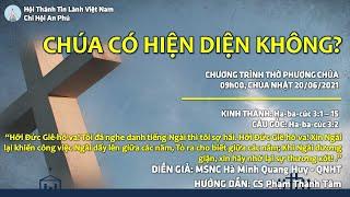HTTL AN PHÚ - Chương Trình Thờ Phượng Chúa - 20/06/2021