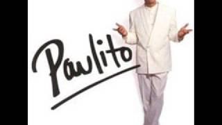 Paulito FG- Tú no me calculas
