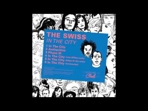 The Swiss - Antiquities