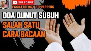 Doa Qunut: Arab, Latin & Terjemahan Bahasa Melayu
