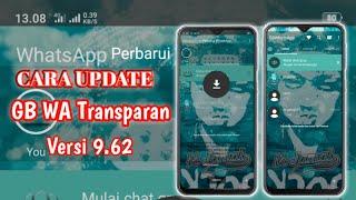 Gambar cover Cara Update GB WA Transparan V9.62 - Wa Mod