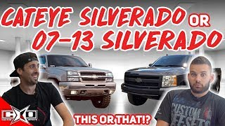 Cateye Silverado or 07-13 Silverado!? || This or That