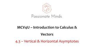 MCV4U/Grade 12 - Calculus & Vectors - 4.3 Asymptotes Vertical & Horizontal