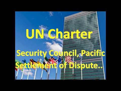 UN Charter 2: Security Council, Pacific Settlement of Dispute
