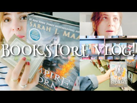 Getting Empire of Storms & Storytime Rant | BOOKSTORE VLOG!