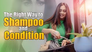 The Right Way to Shampoo and Condition | Gayathri Dias