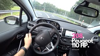 Peugeot 208 1,2 PureTech 81 kW (110 HP) | 4K POV Test Drive #103 Joe Black