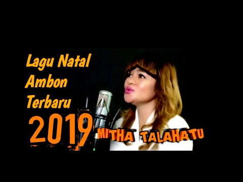 MITHA TALAHATU - Lagu Natal terbaru 2019