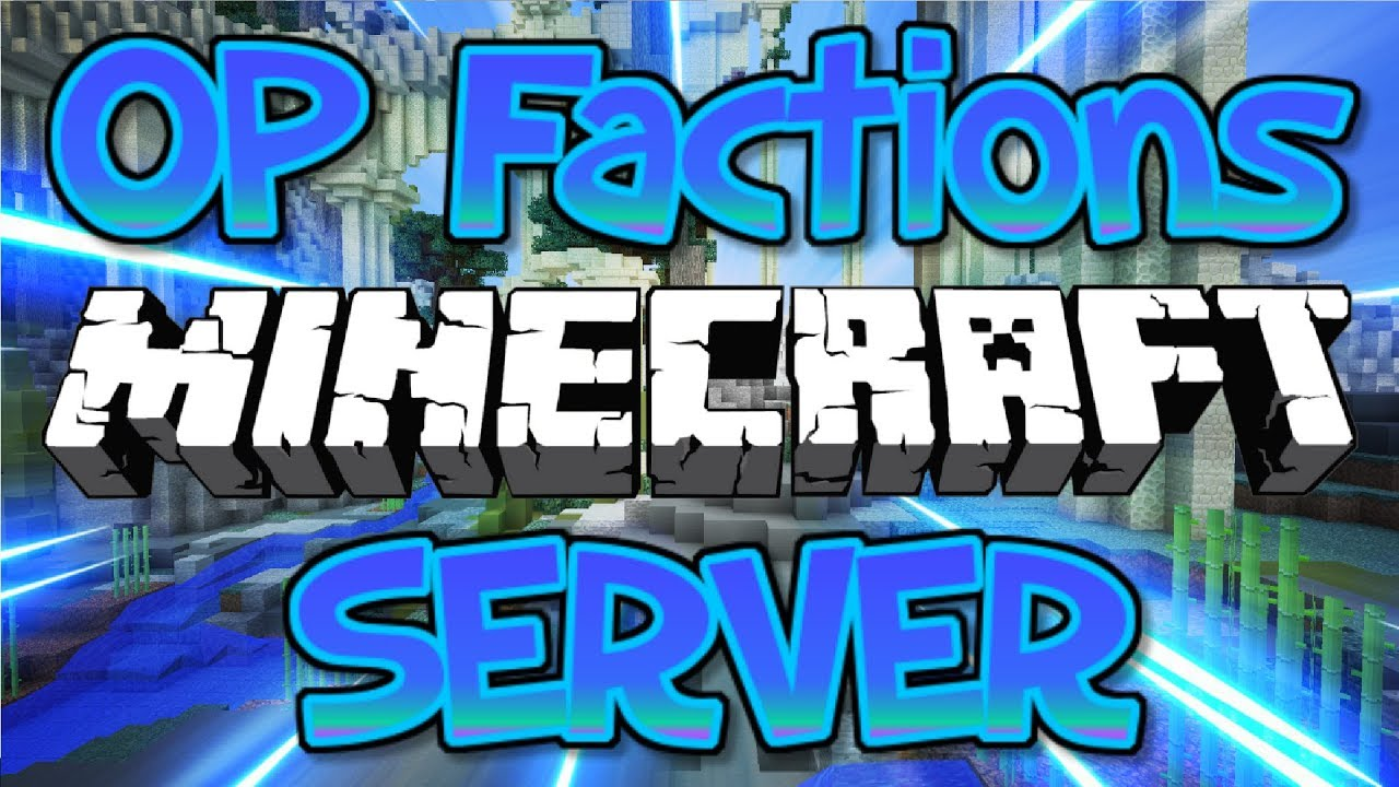 MY NEW OP FACTIONS SERVER !!! (FREE RANKS) 1 8/1 9/1 12 2/1 13 1 2018 [HD]
